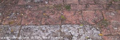 Esempio di pavimentazione e materiali: pavimentazione di tipo tradizionale